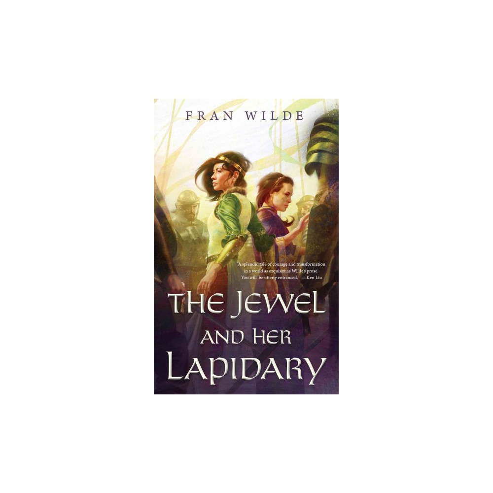 Jewel and Her Lapidary (Paperback) (Fran Wilde)