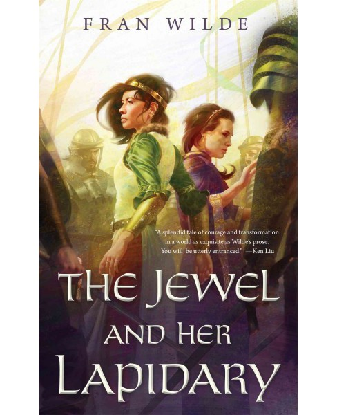 Jewel and Her Lapidary (Paperback) (Fran Wilde) - image 1 of 1