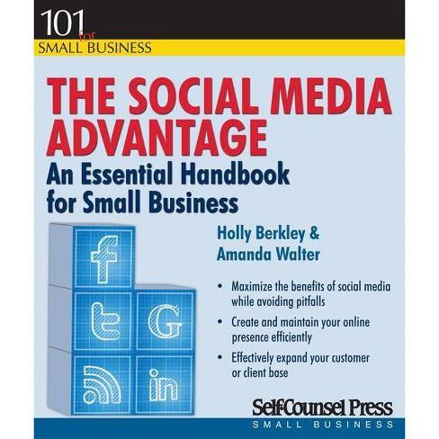 The Social Media Advantage - by  Holly Berkley & Amanda Walter (Paperback) - image 1 of 1