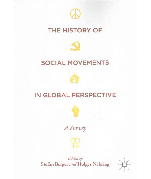History of Social Movements in Global Perspective : A Survey (Paperback) - image 1 of 1