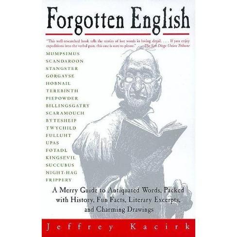 Forgotten English - by  Jeffrey Kacirk (Paperback) - image 1 of 1