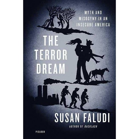 The Terror Dream - by  Susan Faludi (Paperback) - image 1 of 1