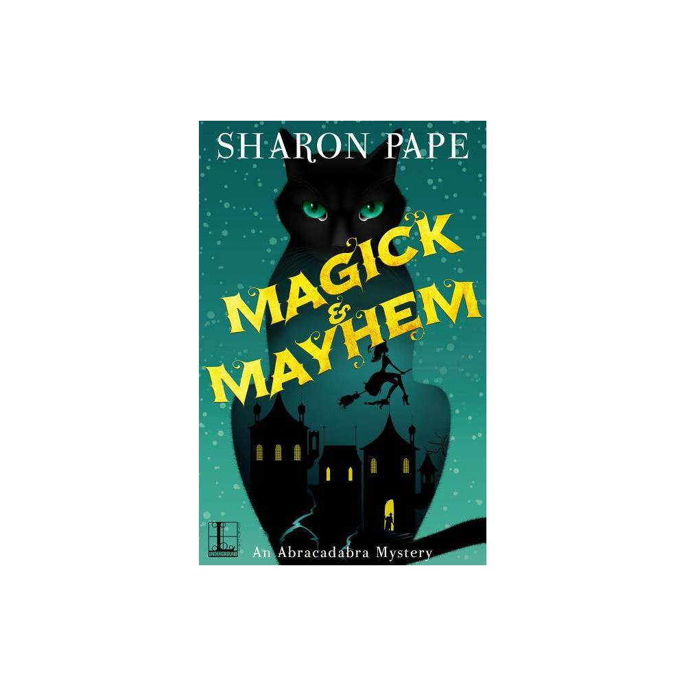 Magick Mayhem By Sharon Pape Paperback