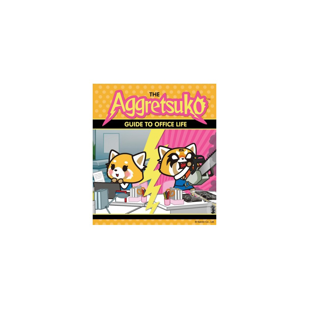 Aggretsuko Guide to Office Life - (Paperback)