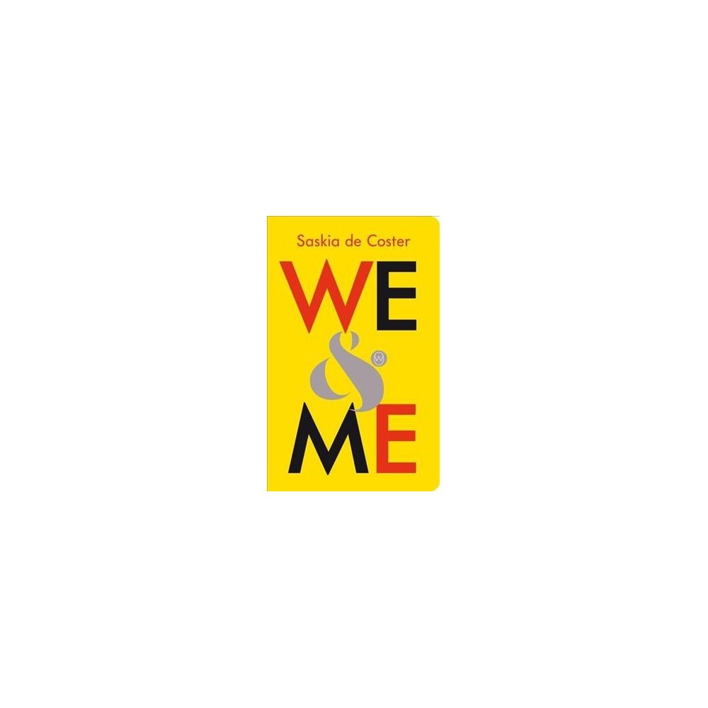 We & Me - Tra by Saskia De Coster (Paperback)