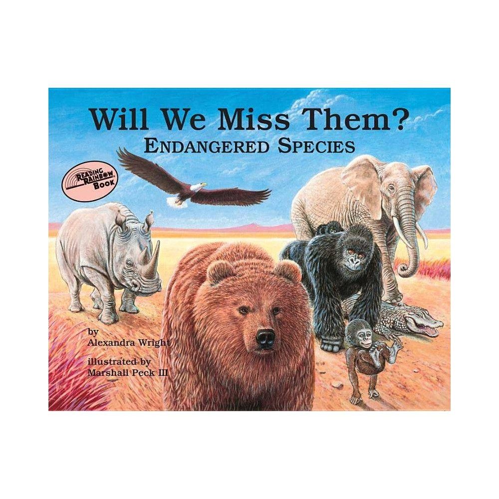 Will We Miss Them Reading Rainbow Books By Alexandra Wright Paperback