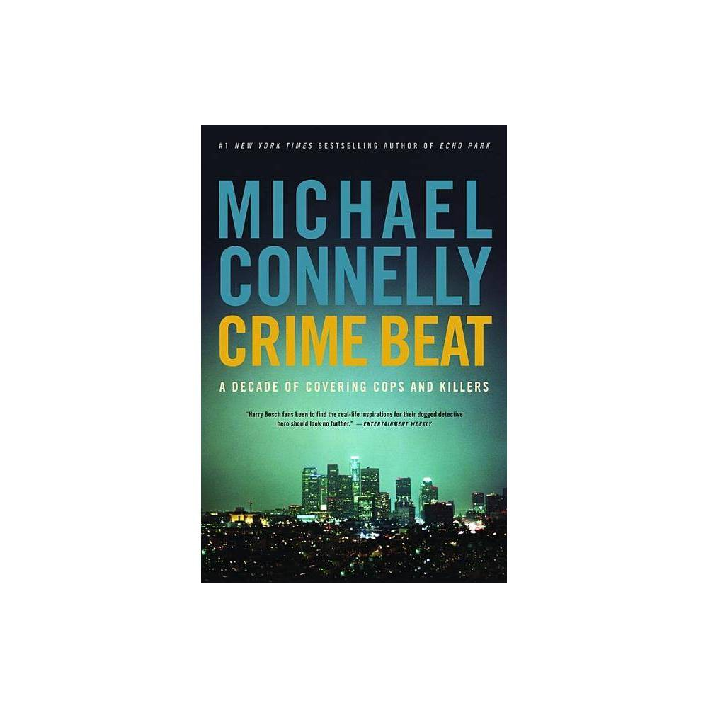 Crime Beat By Michael Connelly Paperback