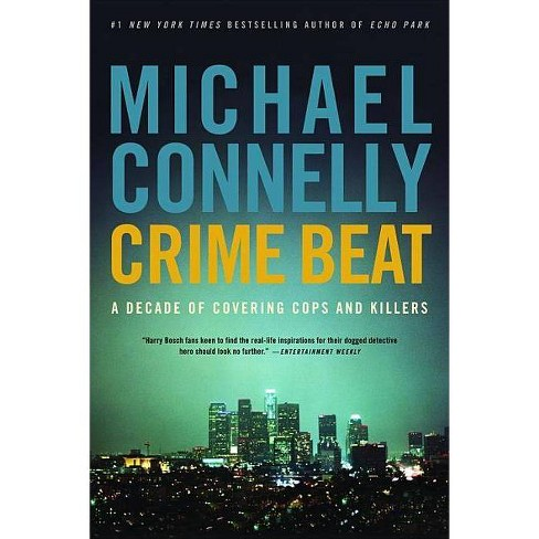 Crime Beat - by  Michael Connelly (Paperback) - image 1 of 1