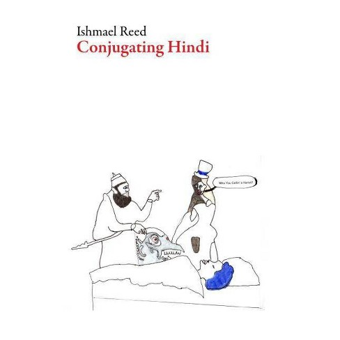Conjugating Hindi - (American Literature) by  Ishmael Reed (Paperback) - image 1 of 1