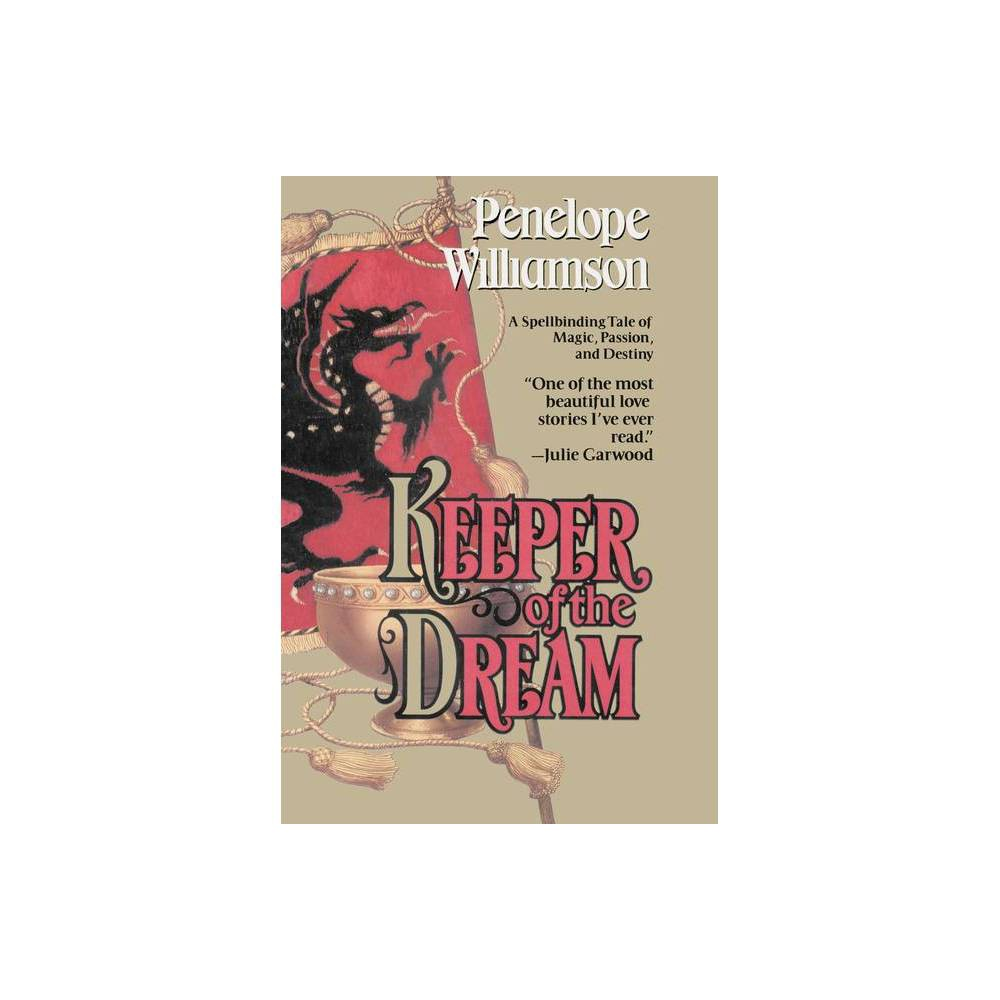 Keeper Of The Dream By Penelope Williamson Paperback