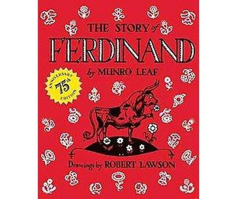 Story of Ferdinand (Anniversary) (Hardcover) (Munro Leaf) - image 1 of 1