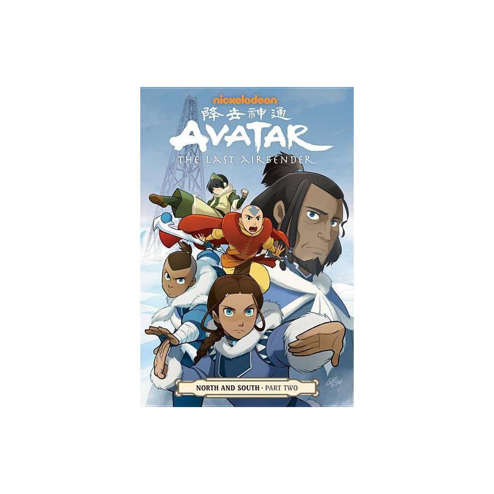 Avatar The Last Airbender North And South Part Two By Gene Luen Yang Michael Dante Dimartino Bryan Konietzko Paperback