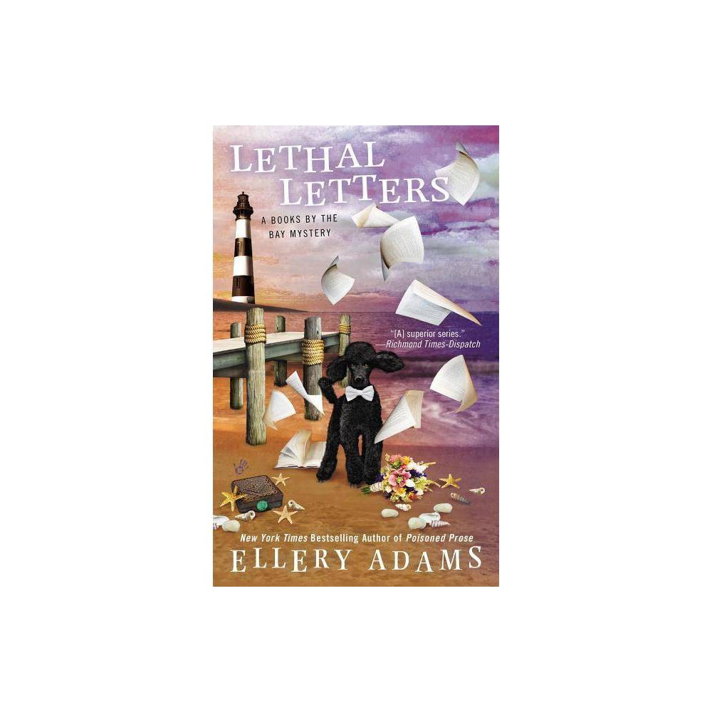 Lethal Letters Books By The Bay Mystery By Ellery Adams Paperback