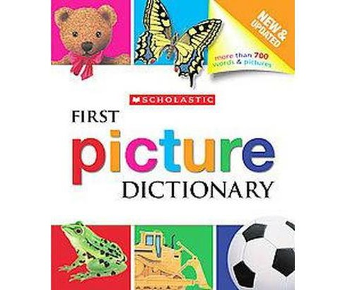 Scholastic First Picture Dictionary (Revised) (School And Library) - image 1 of 1