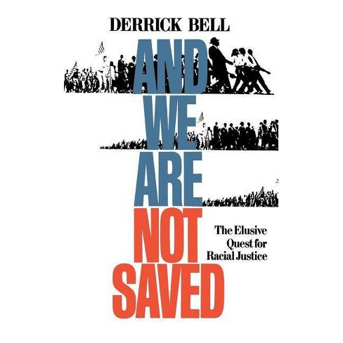 And We Are Not Saved - by  Derrick Bell (Paperback) - image 1 of 1