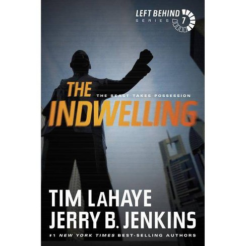The Indwelling - (Left Behind) by  Tim LaHaye & Jerry B Jenkins (Paperback) - image 1 of 1