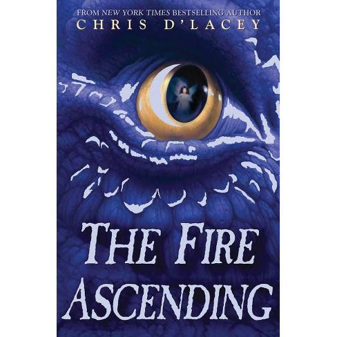 The Fire Ascending (the Last Dragon Chronicles #7) - by  Chris D'Lacey (Hardcover) - image 1 of 1