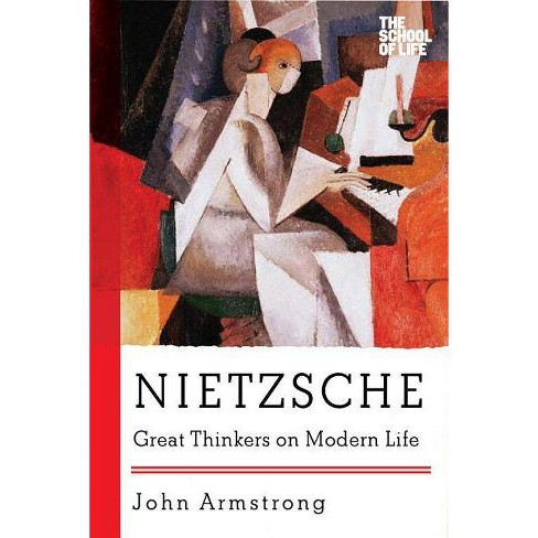 Nietzsche - (Great Thinkers on Modern Life) by  John Armstrong (Paperback) - image 1 of 1
