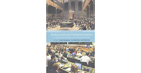 Parliament and Paliamentarism : A Comparative History of a European Concept (Hardcover) - image 1 of 1