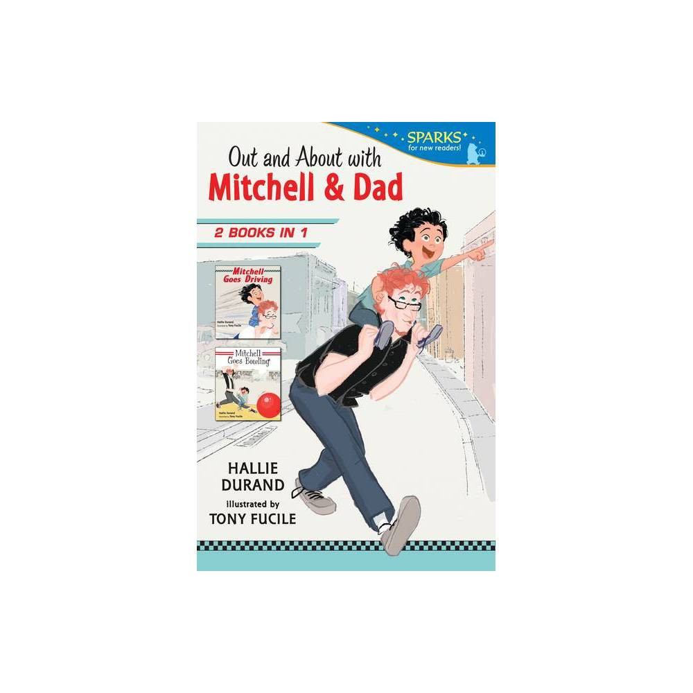 Out And About With Mitchell And Dad Mitchell Goes By Hallie Durand Paperback
