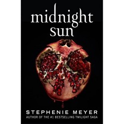 Midnight Sun (Twilight Saga) - by Stephenie Meyer (Hardcover)