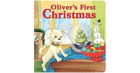 Oliver's First Christmas (Hardcover) - image 1 of 1