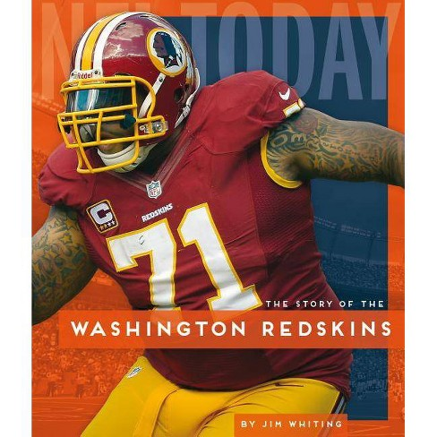 check out e8a49 77dd5 Washington Redskins - (NFL Today) by Jim Whiting (Paperback)