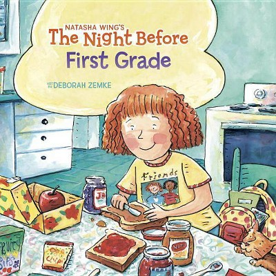 Night Before First Grade Juvenile Fiction - by Natasha Wing (Paperback)
