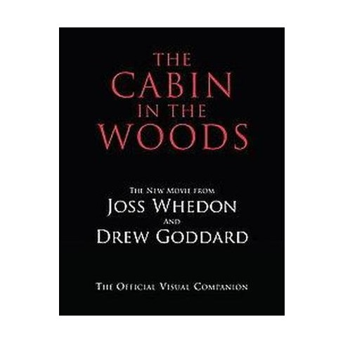 The Cabin In The Woods By Joss Whedon Drew Goddard Paperback