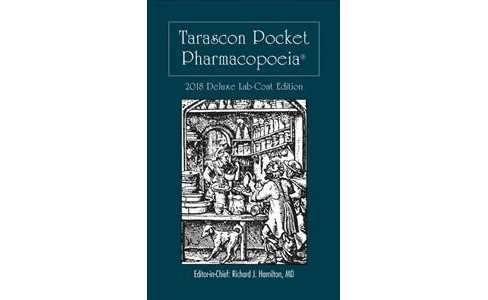 Tarascon Pocket Pharmacopoeia 2018 : Deluxe Lab-Coat Edition -  by Richard Hamilton (Paperback) - image 1 of 1
