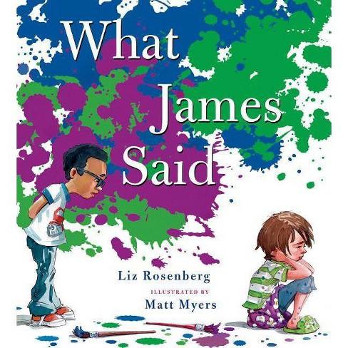 What James Said - by  Liz Rosenberg (Hardcover) - image 1 of 1