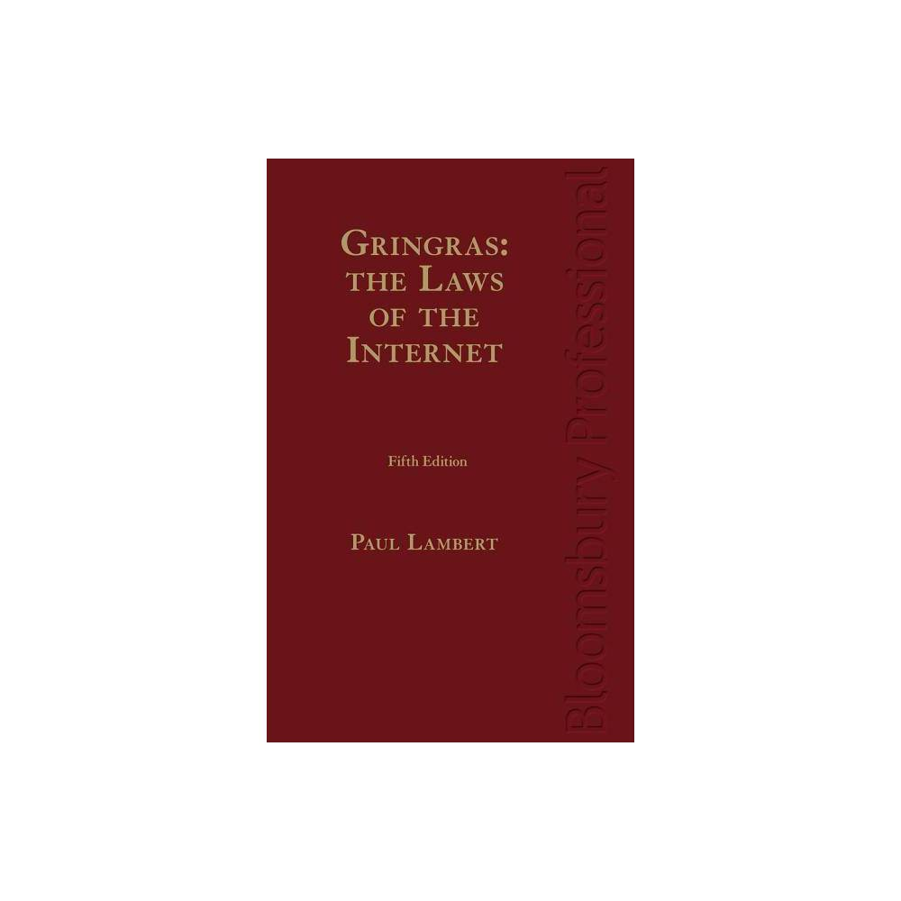 Gringras: The Laws of the Internet - 5 Edition by Paul Lambert (Hardcover)