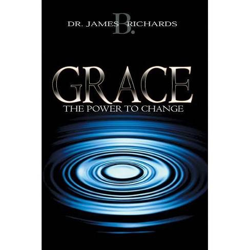 Grace - by  James B Richards (Paperback) - image 1 of 1