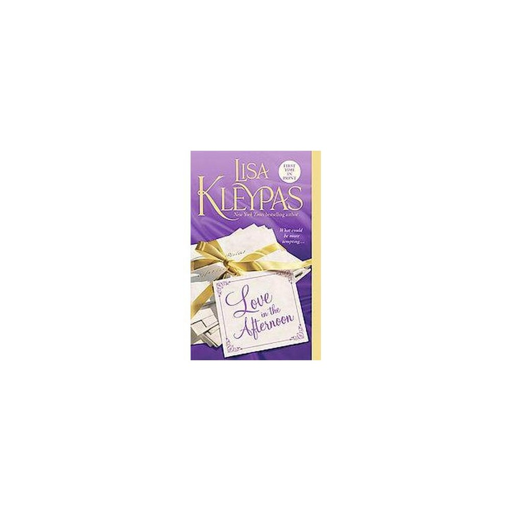 Love in the Afternoon (Paperback) by Lisa Kleypas Buy