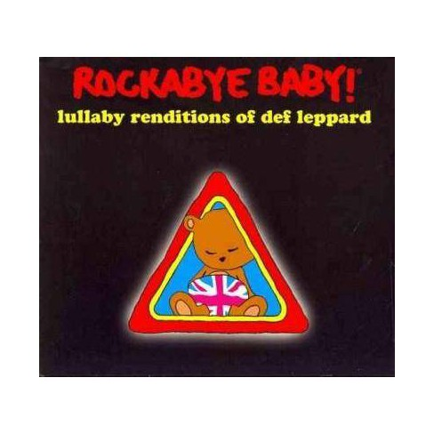 Rockabye Baby! Lullaby Renditions of Def LeppardRockabye Baby! Lullaby Renditions of Def LeppardRockabye - image 1 of 1