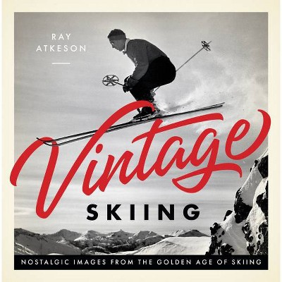 Vintage Skiing - (Hardcover)