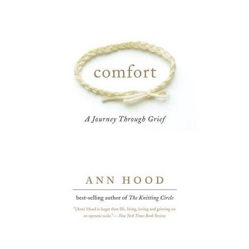 Comfort - by  Ann Hood (Paperback) - image 1 of 1