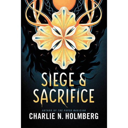 Siege and Sacrifice - (Numina) by  Charlie N Holmberg (Hardcover) - image 1 of 1