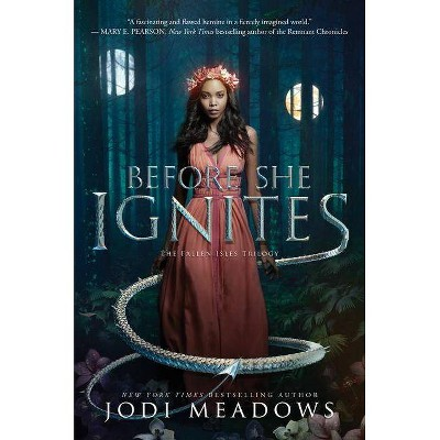 Before She Ignites - (Fallen Isles) by  Jodi Meadows (Hardcover)