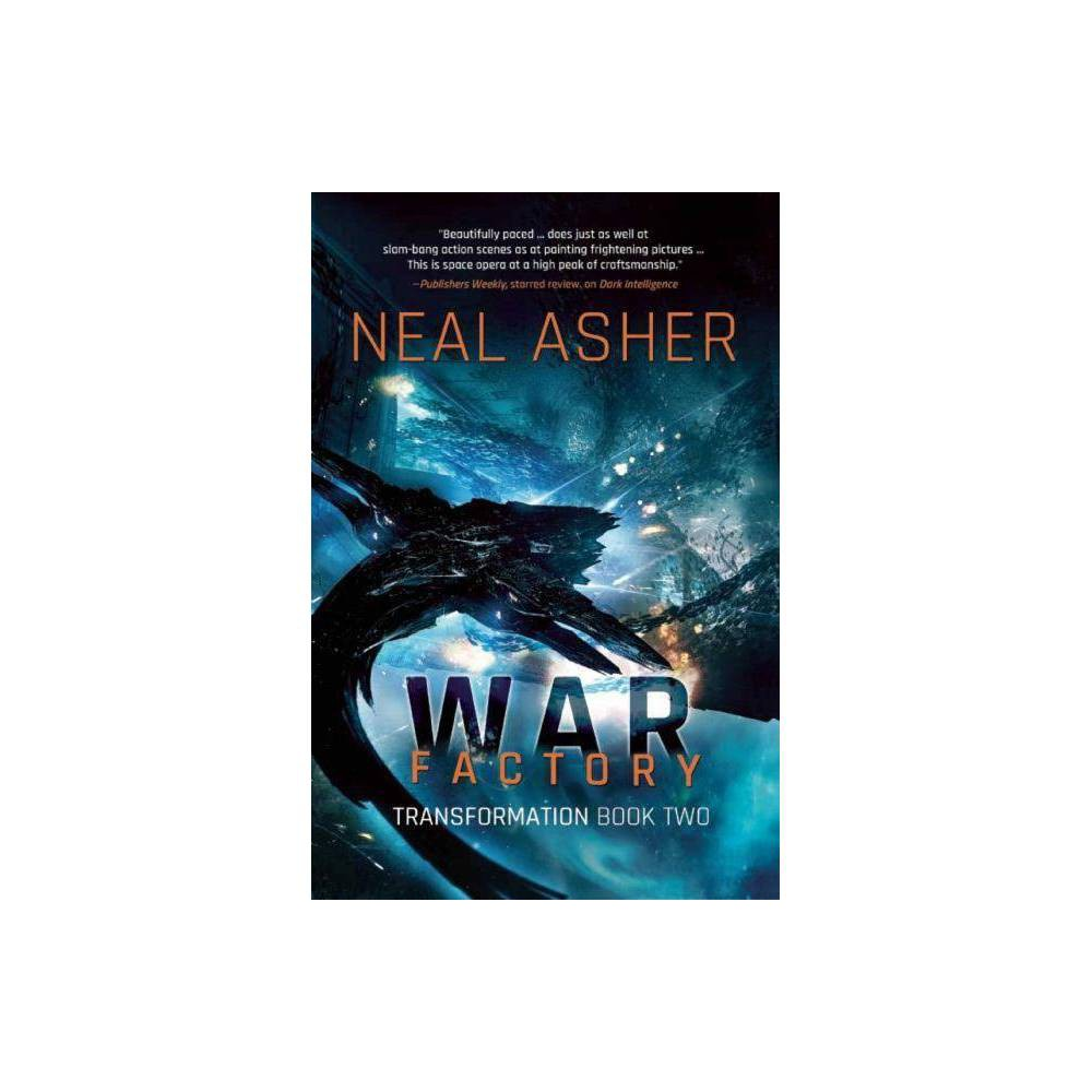 War Factory Transformation By Neal Asher Hardcover