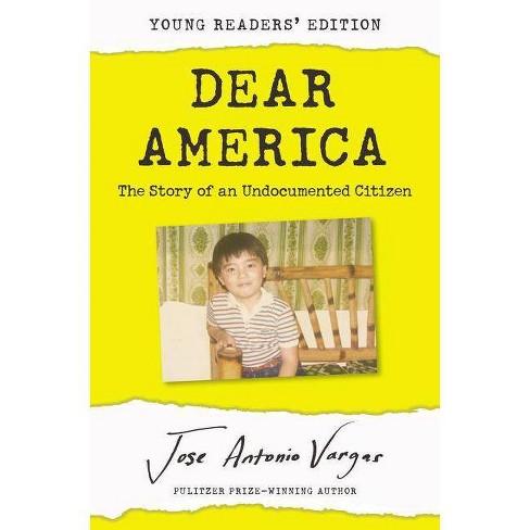 Dear America - by  Jose Antonio Vargas (Hardcover) - image 1 of 1
