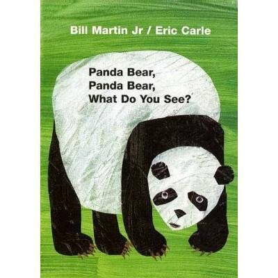 Panda Bear, Panda Bear, What Do You See? by Bill Martin (Board Book)