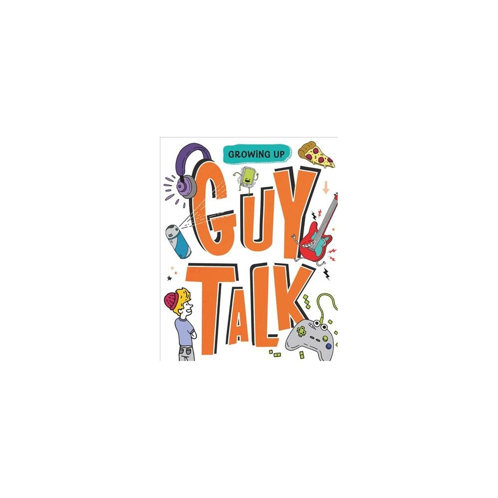 Guy Talk - (Growing Up) by Lizzie Cox (Paperback)