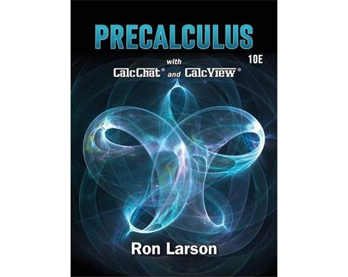 Precalculus : With Calcchat and Calcview (Hardcover) (Ron Larson) - image 1 of 1