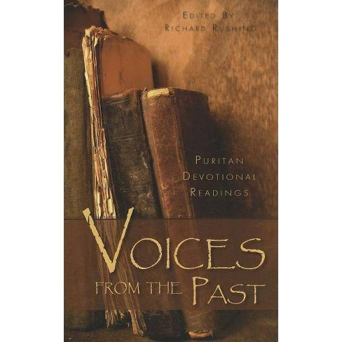 Voices from the Past - by  Richard Rushing (Hardcover) - image 1 of 1