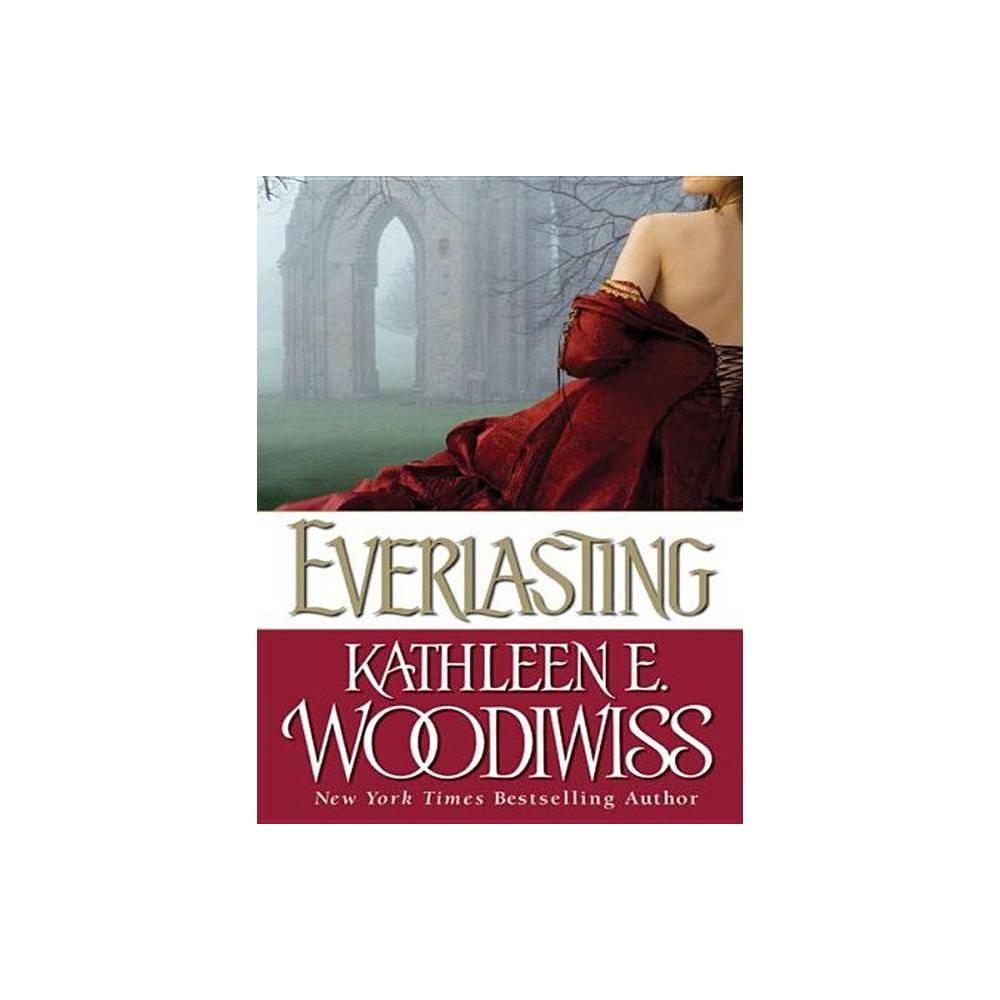 Everlasting Large Print By Kathleen E Woodiwiss Paperback