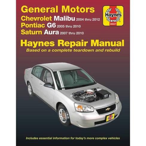Gm: Chevrolet Malibu (04-12), Pontiac G6 (05-10) & Saturn Aura (07-10) Haynes Repair Manual - 2 Edition - image 1 of 1
