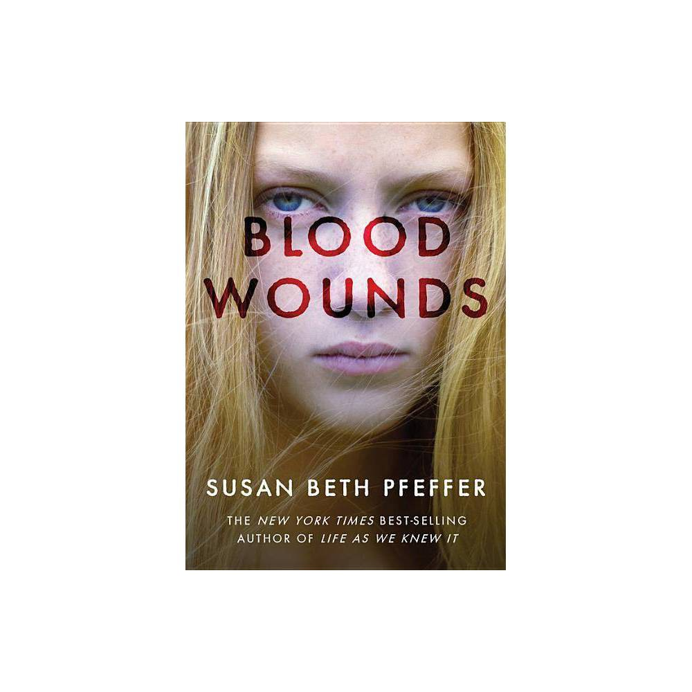 Blood Wounds By Susan Beth Pfeffer Paperback