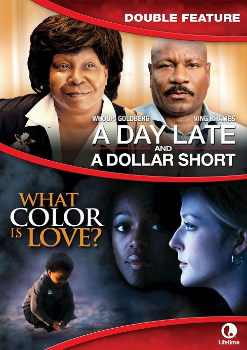 A Day Late and a Dollar Short/What Color Is Love? (dvd_video) - image 1 of 1