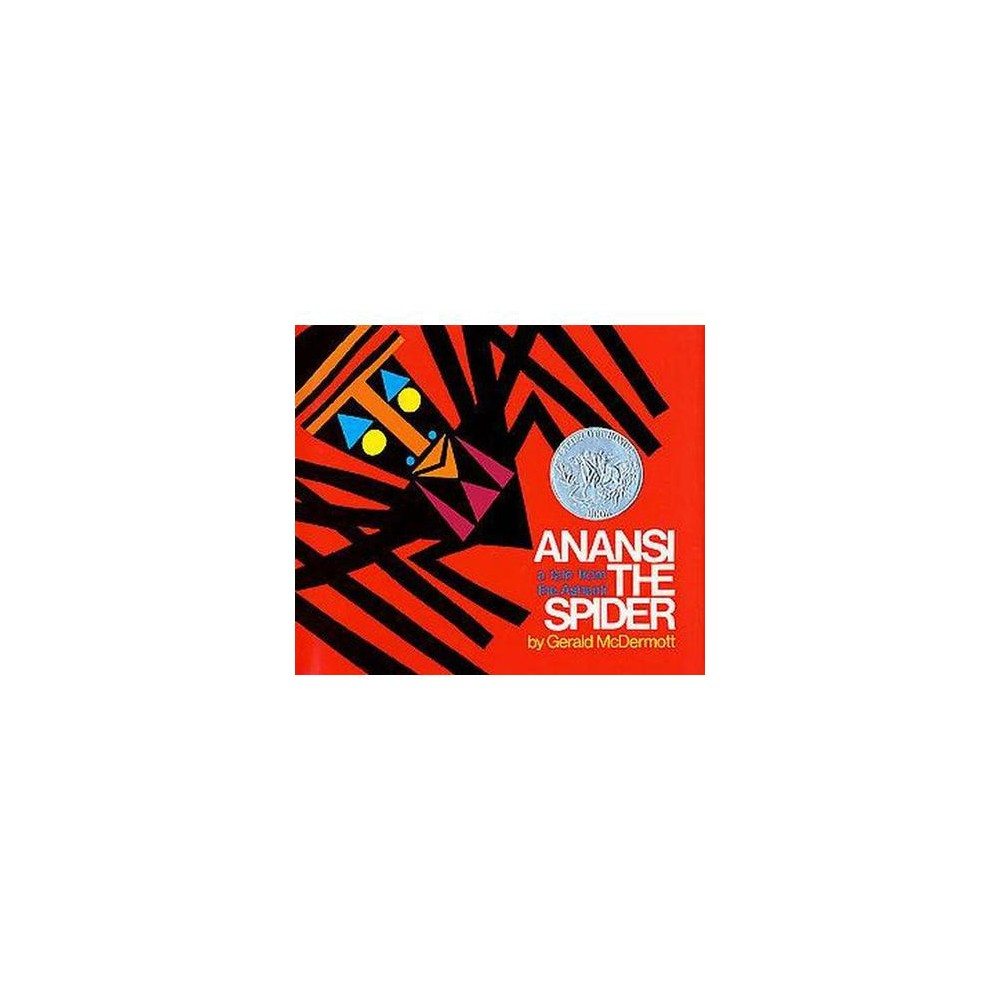 Anansi the Spider : A Tale from the Ashanti (School And Library) (Gerald McDermott)